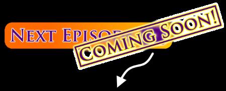 coming-soon-watch-next-video-button-width-450